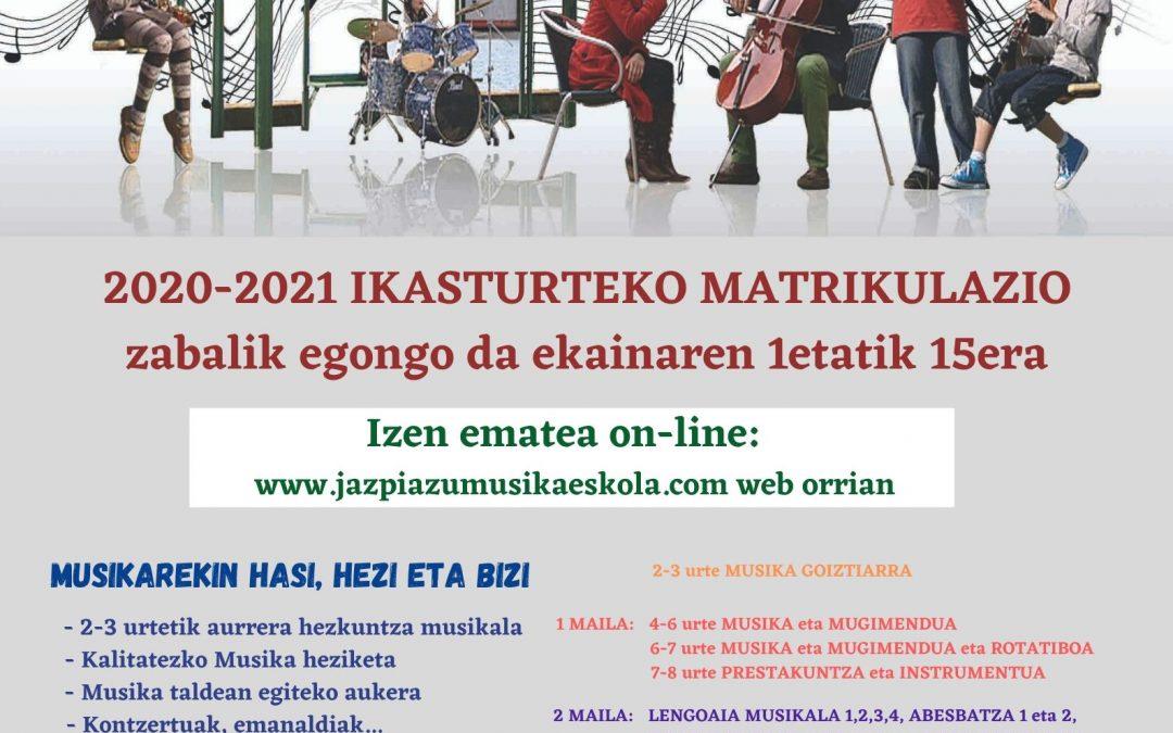 2020-2021 IKASTURTEKO MATRIKULAZIOA